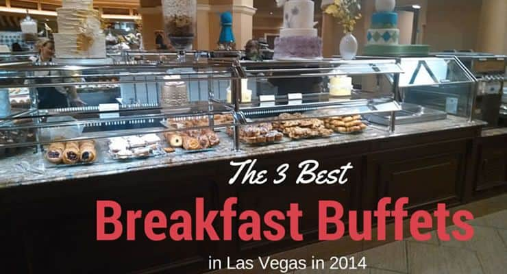 las vegas best breakfast buffet